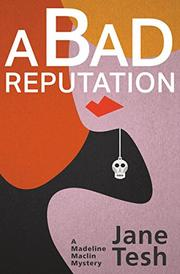 A BAD REPUTATION by Jane Tesh