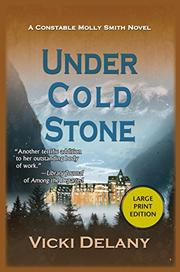 UNDER COLD STONE by Vicki Delany