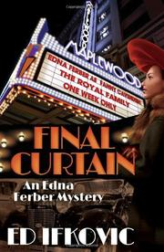 FINAL CURTAIN by Ed Ifkovic