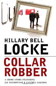COLLAR ROBBER by Hillary Bell Locke