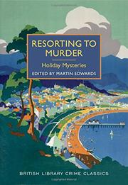 RESORTING TO MURDER by Martin Edwards