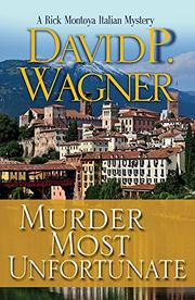 MURDER MOST UNFORTUNATE by David P. Wagner