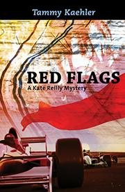 RED FLAGS by Tammy Kaehler