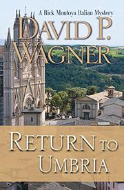 RETURN TO UMBRIA by David P. Wagner