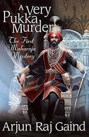 A VERY PUKKA MURDER by Arjun Raj Gaind