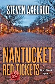 NANTUCKET RED TICKETS by Steven Axelrod