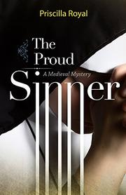 THE PROUD SINNER by Priscilla Royal