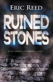 RUINED STONES by Eric Reed