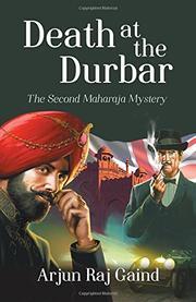 DEATH AT THE DURBAR by Arjun Raj Gaind