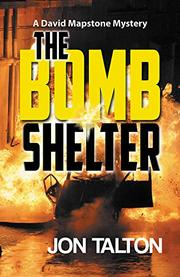 THE BOMB SHELTER  by Jon Talton