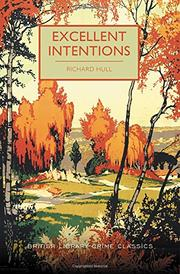 EXCELLENT INTENTIONS  by Richard Hull