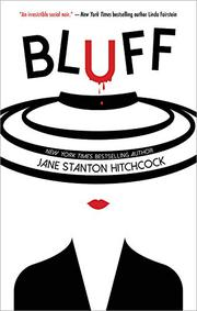 BLUFF by Jane Stanton Hitchcock