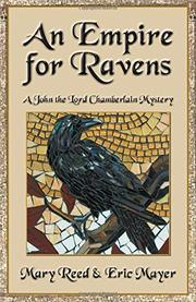 AN EMPIRE FOR RAVENS  by Mary Reed