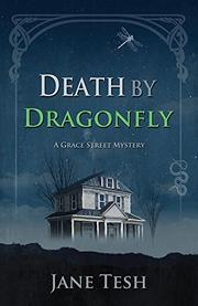 DEATH BY DRAGONFLY by Jane Tesh