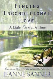 FINDING UNCONDITIONAL LOVE  by Jeanne M.  Sanner