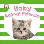 BABY ANIMAL FRIENDS by DK Publishing