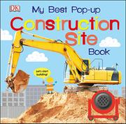 MY BEST POP-UP CONSTRUCTION SITE BOOK by DK Publishing