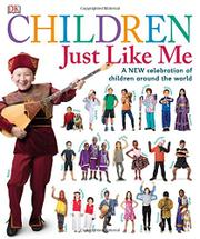 CHILDREN JUST LIKE ME by DK Publishing