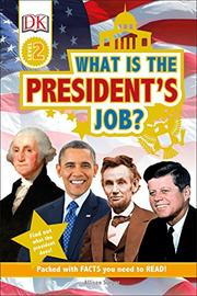 WHAT IS THE PRESIDENT'S JOB? by Allison Singer