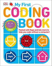 MY FIRST CODING BOOK by Kiki  Prottsman
