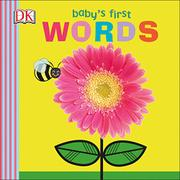 BABY'S FIRST WORDS by Dawn Sirett