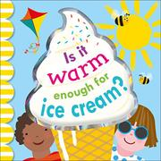IS IT WARM ENOUGH FOR ICE CREAM? by Violet Peto