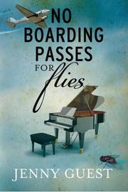 NO BOARDING PASSES FOR FLIES by Jenny Guest