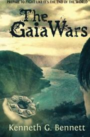 THE GAIA WARS by Kenneth G. Bennett