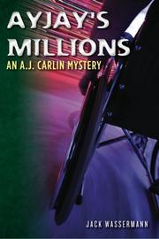 AYJAY'S MILLIONS by Jack Wassermann
