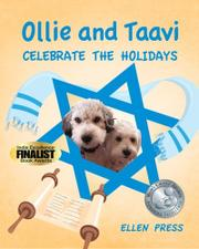 OLLIE AND TAAVI CELEBRATE THE HOLIDAYS by Ellen Press