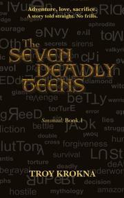 SEVEN DEADLY TEENS  by Troy Krokna