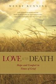 LOVE AFTER DEATH by Wendy Bunning
