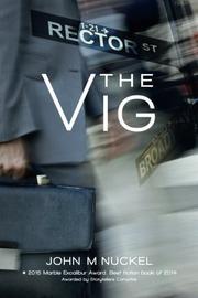 THE VIG by John M. Nuckel
