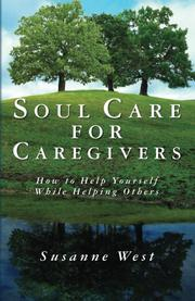 Soul Care for Caregivers by Susanne West