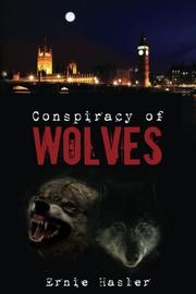 CONSPIRACY OF WOLVES by Ernie Hasler