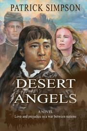 DESERT ANGELS by Patrick Simpson