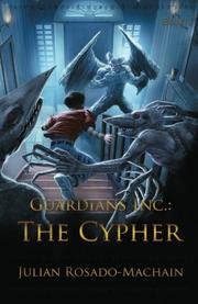 GUARDIANS INC.: THE CYPHER by Julian Rosado-Machain