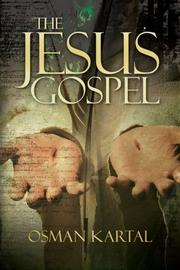 THE JESUS GOSPEL by Osman Kartal