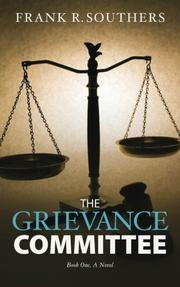 THE GRIEVANCE COMMITTEE by Frank R. Southers