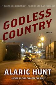 GODLESS COUNTRY by Alaric Hunt