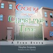 Going for the Christmas Tree by Maryfran Stulginsky