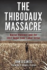THE THIBODAUX MASSACRE by John DeSantis