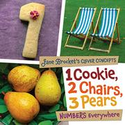 1 COOKIE, 2 CHAIRS, 3 PEARS by Jane  Brocket