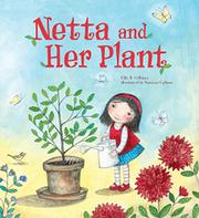 NETTA AND HER PLANT by Ellie B. Gellman