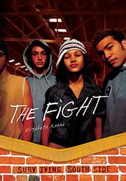 THE FIGHT by Elizabeth Karre