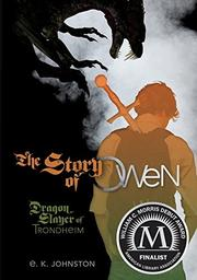 THE STORY OF OWEN by E.K. Johnston