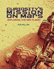 CURIOSITY'S MISSION ON MARS by Ron Miller