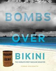 BOMBS OVER BIKINI by Connie Goldsmith