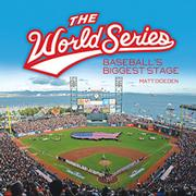 THE WORLD SERIES by Matt Doeden