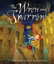 THE WREN AND THE SPARROW by J. Patrick Lewis